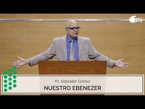 """Salvador Gómez Dickson - """"Nuestro Ebenezer""""  Highlight"""