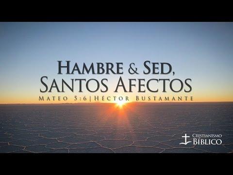 Héctor Bustamante - Hambre Y Sed, Santos Afectos