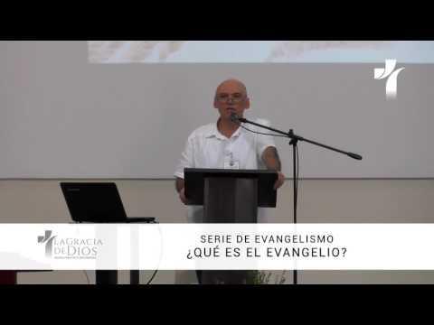 Sergio Ruiz -  ¿Qué es el Evangelio?.  1/12