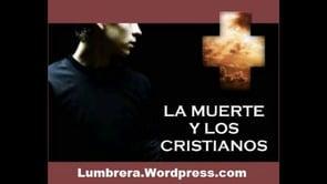 ¿Qué  sucede cuando un cristiano muere? - Henry Tolopilo