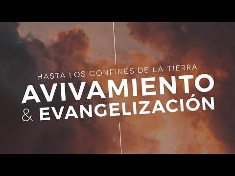 Pastor Miguel Núñez - Hasta los confines de la tierra: Avivamiento y evangelización