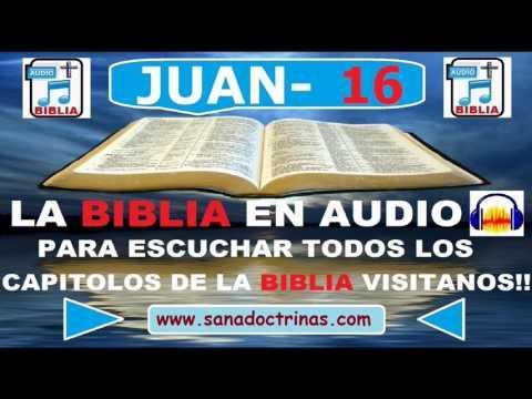 Evangelio Según JUAN - Biblia En Audio - Capitulo 16