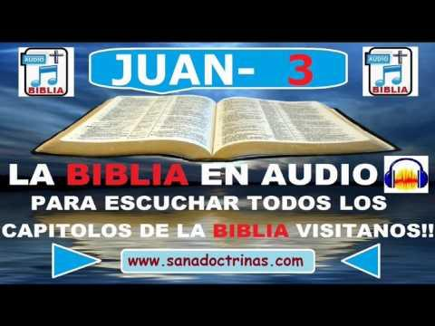 Evangelio Según - JUAN   Capitulo 3/ Biblia En Audio