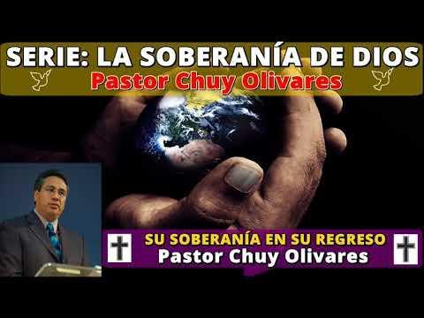SU SOBERANÍA EN SU REGRESO - Predicaciones estudios bíblicos - Pastor Chuy Olivares
