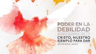 Miguel Núñez - Cristo, Nuestro Ejemplo Para Dar