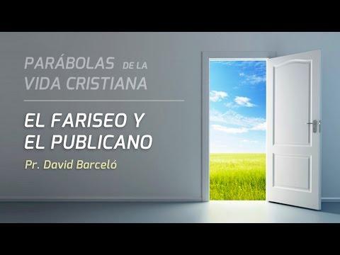 """David Barceló -  """"Humildad: El fariseo y el publicano"""" (Lc 18:9-14)"""