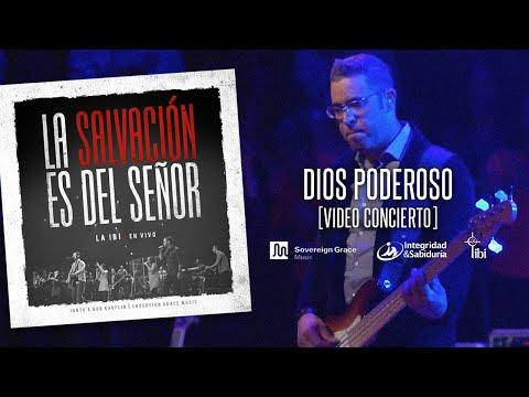La IBI  Video OFICIAL  - Dios Poderoso
