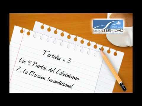 La Elección Incondicional -   Tertulia x 3