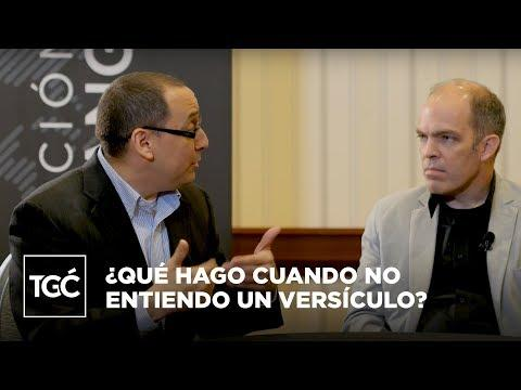 Greg Travis, Gerson Morey y Rafael Alcántara  - ¿Qué hago cuando no entiendo un versículo?