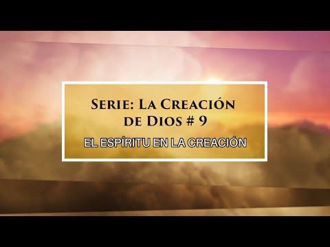 """Dr. Armando Alducin - """"El Espíritu en la creación"""" # 9 Serie """"La creación de Dios"""""""
