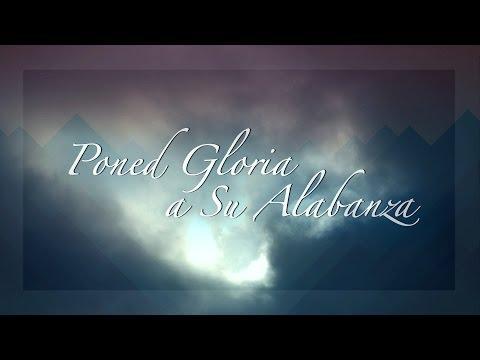 """Noche de adoración """"Poned Gloria a Su Alabanza"""""""