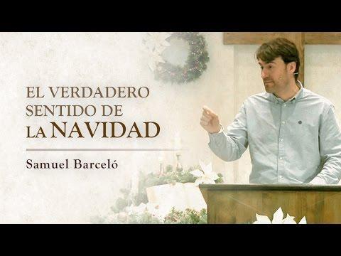 Samuel Barceló - El Verdadero Sentido De La Navidad