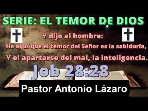 CONOCIENDO EL TEMOR DE DIOS - Predicaciones, estudios bíblicos - Pastor Antonio Lázaro