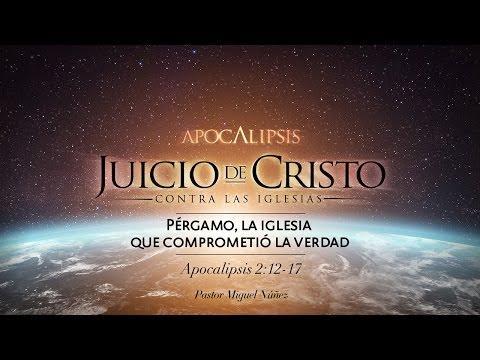 Miguel Núñez - Pérgamo, la iglesia que comprometió la verdad