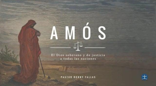 Pastor Ronny Fallas - Juicio para los indulgentes. Amós 6:1-7