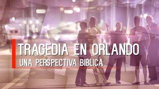 """""""Tragedia en Orlando"""" - 2 temporada Entendiendo Los Tiempos Cap -33"""