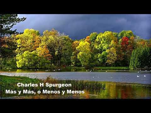 Más y Más, o Menos y Menos. - Charles Spurgeon - Español