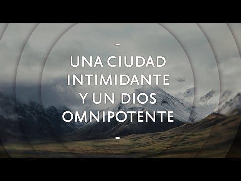 Pastor Miguel Núñez - Una Ciudad Intimidante y un Dios Omnipotente