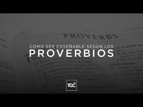 Cómo ser enseñable según los Proverbios
