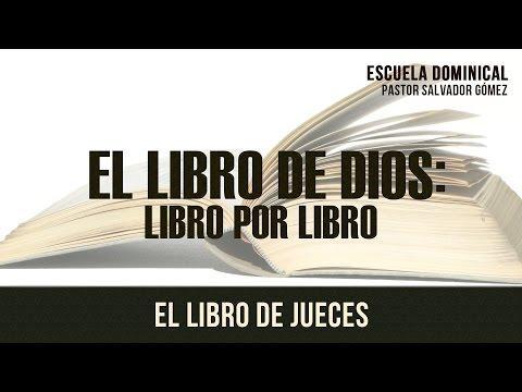 """""""El libro de Dios Libro x Libro"""" Jueces - Escuela Dominical"""