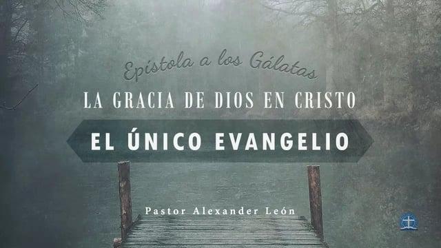 Pastor Alexander León - El autoexamen. Gálatas 6.4