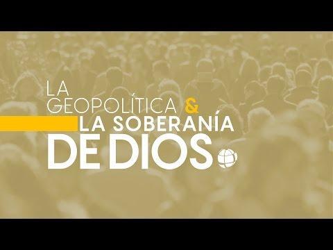 """""""La geopolítica y la soberanía de Dios"""" - 2 temporada Entendiendo Los Tiempos Cap -64"""