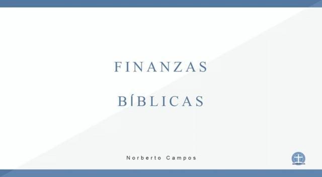 Norberto Campos - Finanzas Bíblicas 2