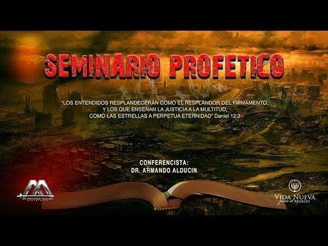 Armando Alducin  - El rapto de la iglesia (Seminario profético  2)