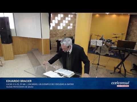 Eduardo Bracier - Zacarías:  un ejemplo de fidelidad a imitar - Lucas 1:5-25-56-57