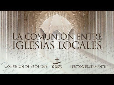 Héctor Bustamanten / La comunión entre iglesias locales  / Hechos 15.1-21
