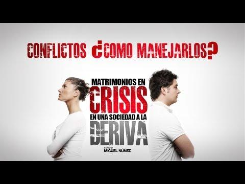 Conflictos... ¿cómo Manejarlos? - Miguel Núñez