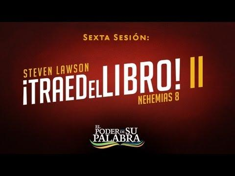 """""""Traed el Libro II"""" - Steven Lawson"""