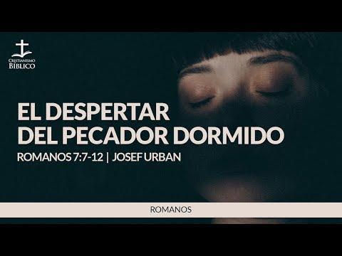 Josef Urban - El despertar del pecador dormido  ( Romanos 7:7-12 )