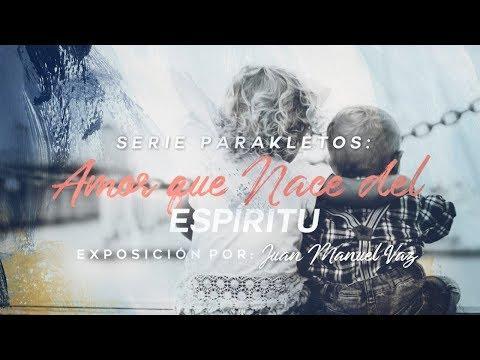 Juan Manuel Vaz - Amor que Nace del Espíritu