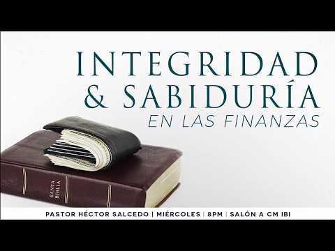 Integridad & sabiduría en las finanzas