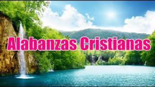Hermosas canciones  - Música Cristiana