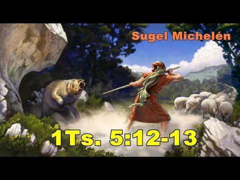 Los pastores y la Iglesia responsabilidades mutuas 1Ts  5-12 -13 -Sugel Michelén