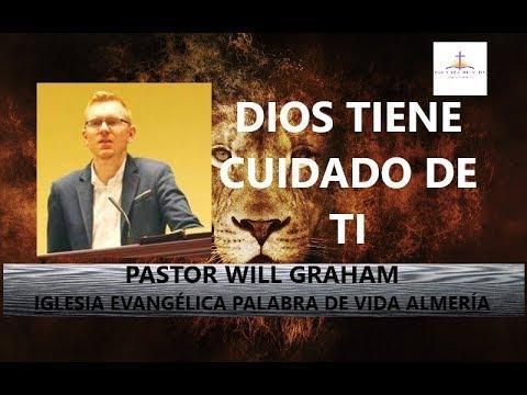 Will Graham - Dios tiene cuidado de ti (1 Pedro 5:6-7)