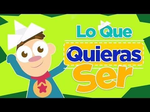 Lo Que Quieras Ser - Canciones Infantiles - Vaquero Vázquez
