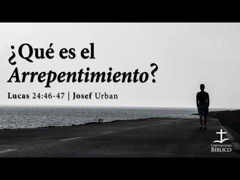 Josef Urban - ¿Qué Es El Arrepentimiento?