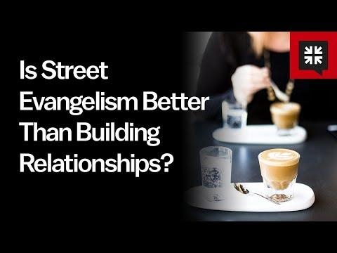 Ask Pastor John - Is Street Evangelism Better Than Building Relationships?