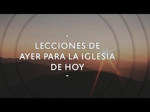 Pastor Miguel Núñez - Lecciones de ayer para la iglesia de hoy