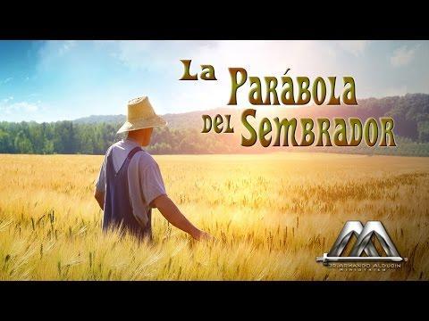 LA PARABOLA DEL SEMBRADOR - Armando Alducin