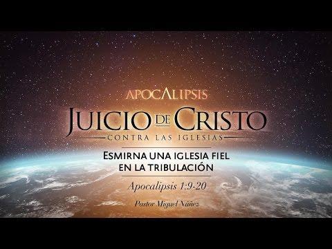 Miguel Núñez - Esmirna, una iglesia fiel en la tribulación