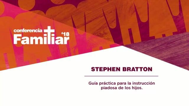 Pastor Stephen Bratton - Conferencia Familiar 2018 Tercera Sesión y Preguntas