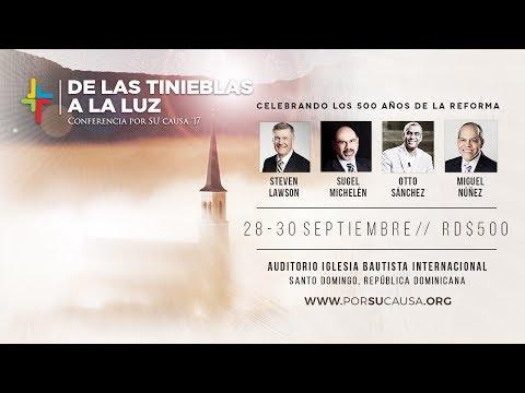 De las tinieblas a la luz - Conferencia Por Su Causa 2017
