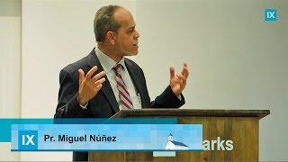 Miguel Núñez - El poder transformador del Evangelio