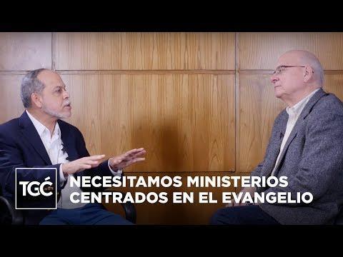 Timothy Keller y Miguel Núñez  - Necesitamos ministerios centrados en el evangelio