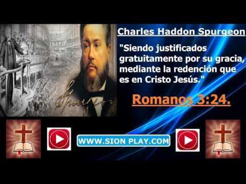 La Justificacion Por Gracia - (Charles Haddon Spurgeon)