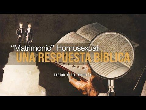 """""""Matrimonio homosexual, una respuesta bíblica"""" -  Pastor Sugel Michelén"""